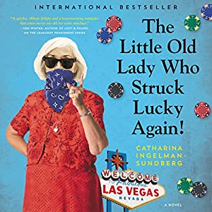 The Little Old Lady Who Struck Lucky Again! Audiobook