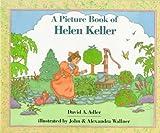 A Picture Book of Helen Keller, David A. Adler, 0823408183