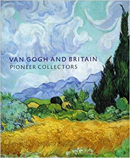 van-gogh-and-britain-pioneer-collectors