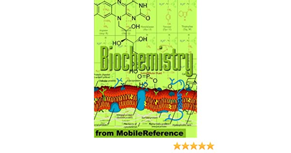Biochemistry Study Guide: Enzymes, Membranes And Transport, Energy ...