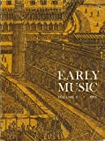 img - for Early Music : Old Hall Manuscript; Dance in 16th Century; Frans Brueggen on Baroque Recorder; Lute Music of Robert Johnson; Playing the Crumhorn; Medieval Fiddle Construction; Restoring Woodwinds; Dufay & Early Renaissance; Intro to the Dulcimer book / textbook / text book