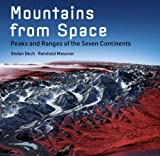 img - for Mountains from Space: Peaks and Ranges of the Seven Continents book / textbook / text book
