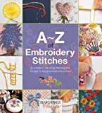 A-Z of Embroidery Stitches (A-Z of Needlecraft)