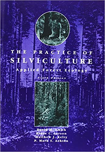 The practice of silviculture applied forest ecology 9th edition the practice of silviculture applied forest ecology 9th edition 9th edition fandeluxe Images