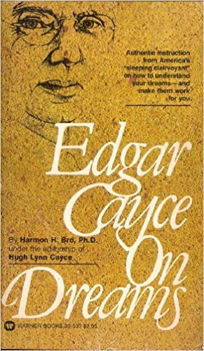 Edgar Cayce on Dreams