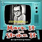 Mark It and Strike It | Steve Allen
