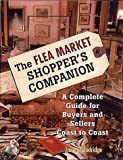 The Flea Market Shopper's Companion, James Goodridge, 080652085X