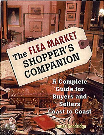 Book The Flea Market Shopper's Companion: A Complete Guide for Buyers and Sellers Coast to Coast