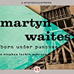 Born Under Punches | Martyn Waites