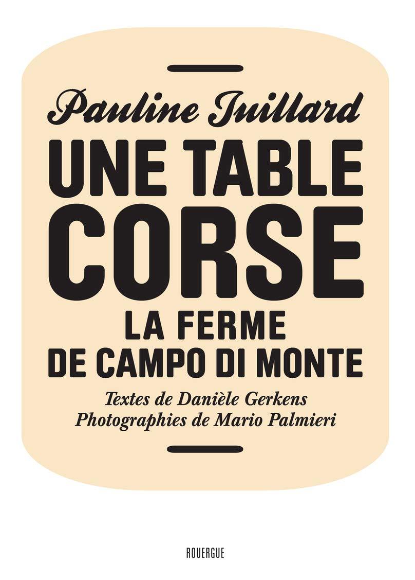 Une table corse  La ferme de Campo di Monte Amazon.de Danièle ...