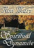 Spiritual Dynamite, Ron Marr, 0883685760