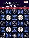 Sensational Sashiko, Sharon Pederson, 1564776085