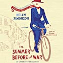 The Summer Before the War: A Novel Audiobook by Helen Simonson Narrated by Fiona Hardingham