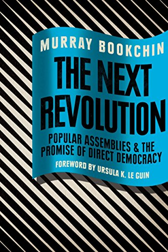 The Next Revolution: Popular Assemblies and the Promise of Direct ...