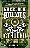 img - for Sherlock Holmes vs. Cthulhu: The Adventure of the Deadly Dimensions book / textbook / text book