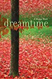Dreamtime, Sam Pickering, 1611170389