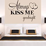 Wall Stickers,Ikevan Always Kiss Me Goodnight Wall Sticker PVC Decal Home Bedroom Living Room TV Setting Wall Sticker Romance Home Decoration 57x42cm