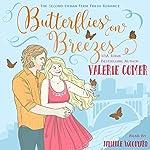 Butterflies on Breezes: Urban Farm Fresh Romance, Book 2 | Valerie Comer