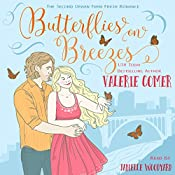 Butterflies on Breezes: Urban Farm Fresh Romance, Book 2 | Valerie Comer