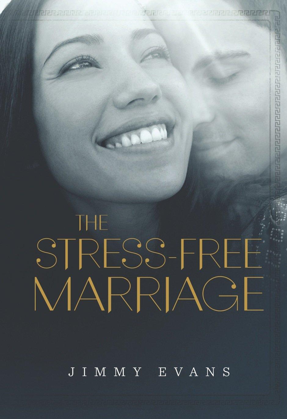 The Stress-Free Marriage PDF