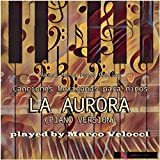 Digital Music Track - La aurora (Música tardicional mexicana (piano))