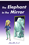 The Elephant In The Mirror
