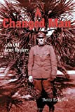 A Changed Man, Betty Eckgren, 155212388X