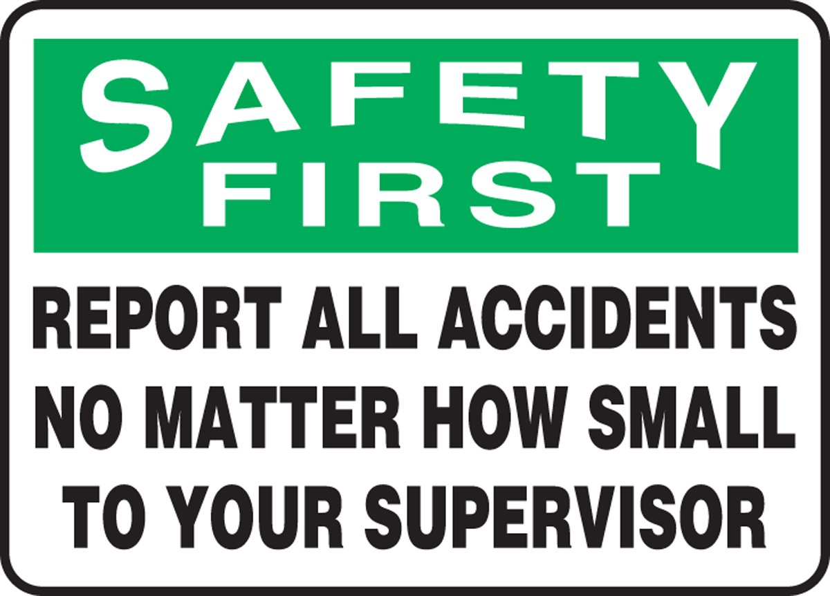 """Accuform Signs Accuform MGSH904VP Plastic Safety Sign, Legend """"SAFETY FIRST REPORT ALL ACCIDENTS NO MATTER HOW SMALL TO YOUR SUPERVISOR"""", 10"""" Length x 14"""" Width x 0.055"""" Thickness, Green/Black on White"""