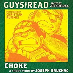 Guys Read: Choke Audiobook