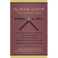The Book of Steps: The Syriac Liber Graduum