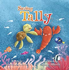 Saving Tally: An Adventure into the Great Pacific Plastic Patch (Save The Planet Books - Book 2)