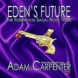 Eden's Future