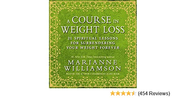 Amazon A Course In Weight Loss 21 Spiritual Lessons For