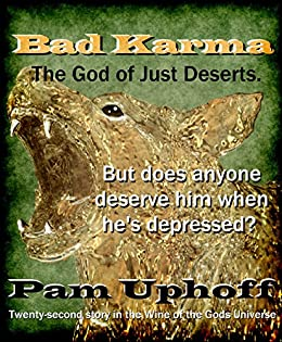 Bad Karma (Wine of the Gods Book 22) by [Uphoff, Pam]