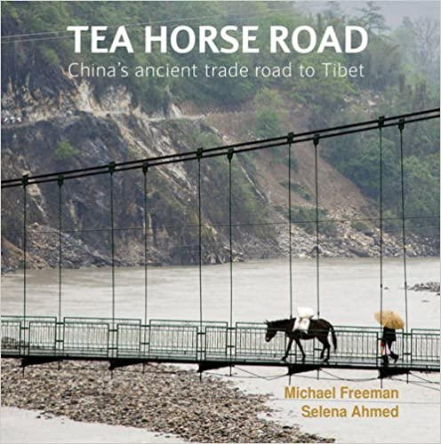 Book Tea Horse Road: China's Ancient Trade Road to Tibet