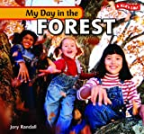 My Day in the Forest, Jory Randall, 1404280782