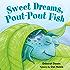 Sweet Dreams, Pout-Pout Fish (A Pout-Pout Fish Mini Adventure)