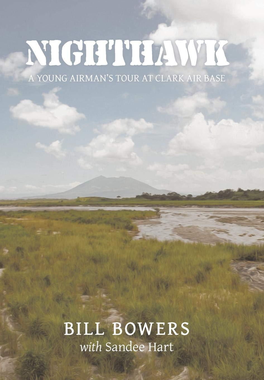 Download Nighthawk: A Young Airman's Tour at Clark Air Base pdf epub