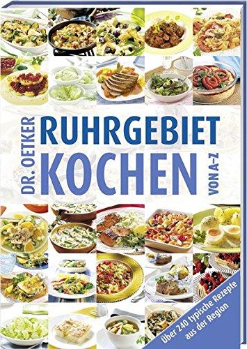 Ruhrgebiet Kochen von A-Z (A-Z Reihe)