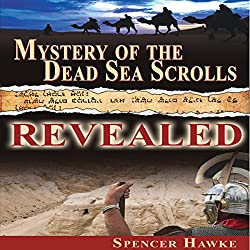 Mystery of the Dead Sea Scrolls Revealed