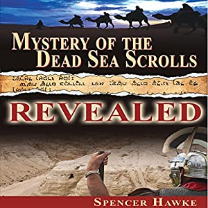 Mystery of the Dead Sea Scrolls Revealed Audiobook
