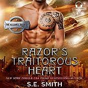 Razor's Traitorous Heart: The Alliance, Book 2 | S. E. Smith