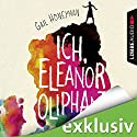 Ich, Eleanor Oliphant Audiobook by Gail Honeyman Narrated by Laura Maire
