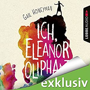 Ich, Eleanor Oliphant Audiobook