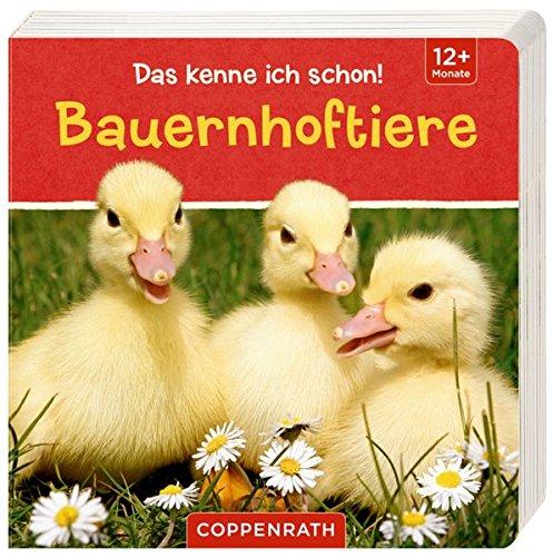 Das kenne ich schon!: Bauernhoftiere Pappbilderbuch – 1. Juni 2014 Coppenrath 3649617269 Bauernhof; Bilderbuch Papp-Bilderbuch