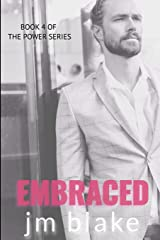 Embraced (The Power Series) Paperback