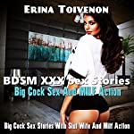 BDSM XXX Sex Stories Big Cock Sex And MILF Action : BDSMErotica Romance Sex Stories | Erina Toivenon