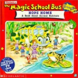 The Magic School Bus Hops Home, Joanna Cole, 0785756205