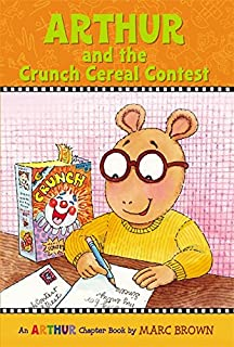 Arthur And The Crunch Cereal Contest An Chapter Book Marc Brown