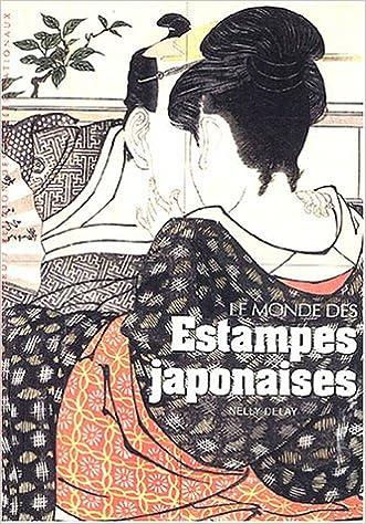 Lire en ligne Le monde des estampes japonaises pdf ebook